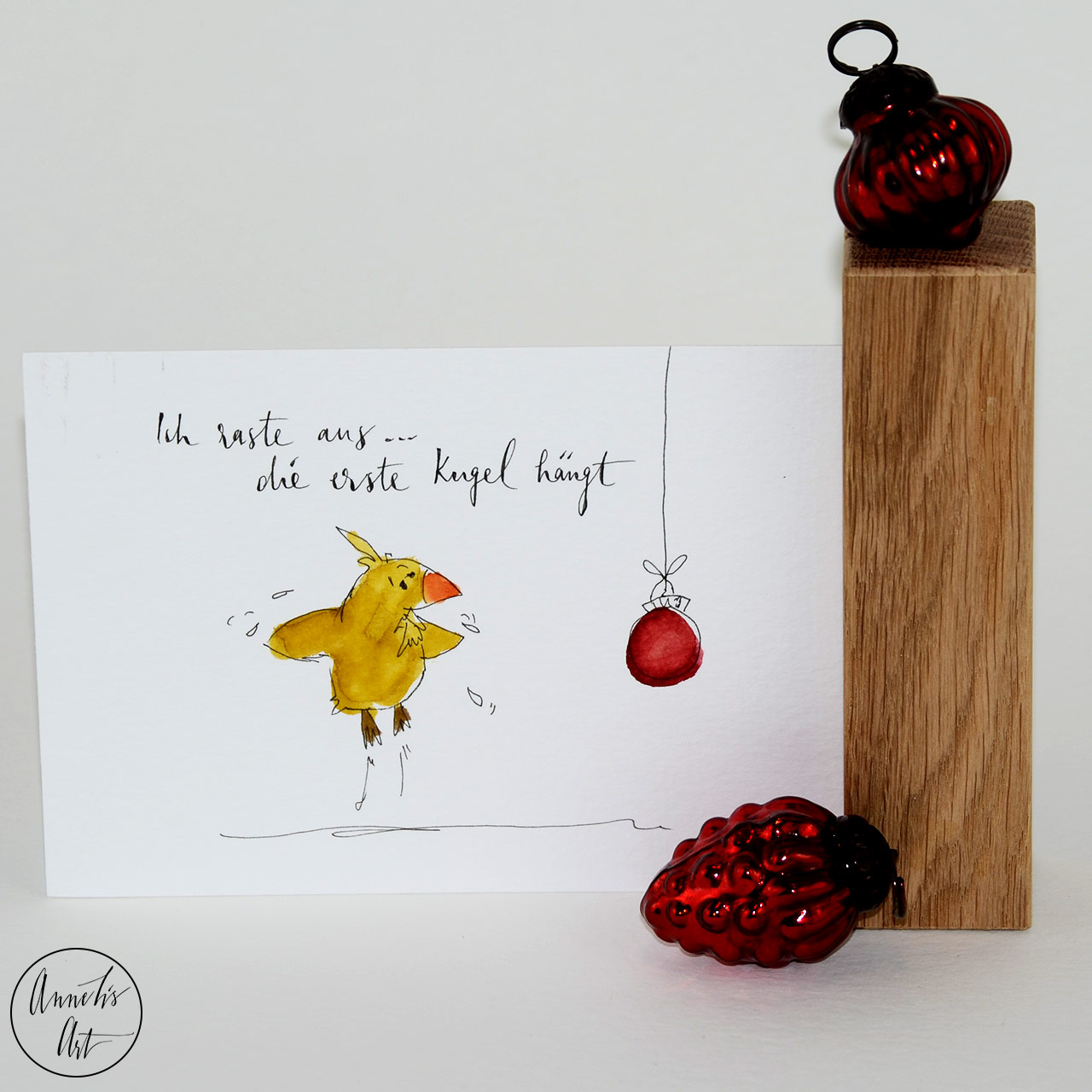 Weihnachtskarte - Ich raste aus, die erste Kugel hängt!   Klappkarte   Grußkarte mit Umschlag